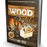 In Depth Wood Profits Review-Truth Exposed!