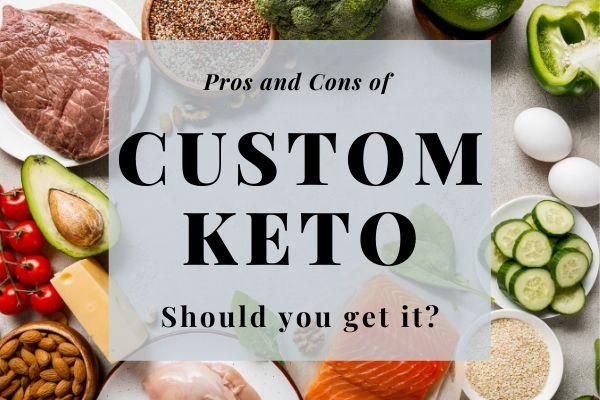 Custom-Keto-Review